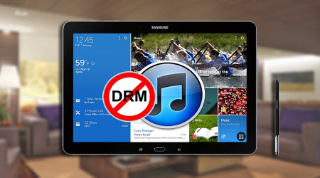 Remove DRM for Galaxy Note Pro