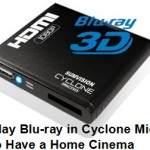 Play Blu-ray in Cyclone Micro