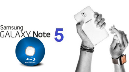 blu-ray-to-note5