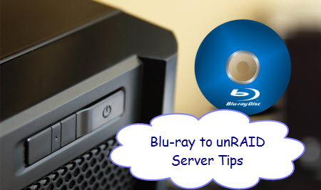 unraid-server-bd-tips