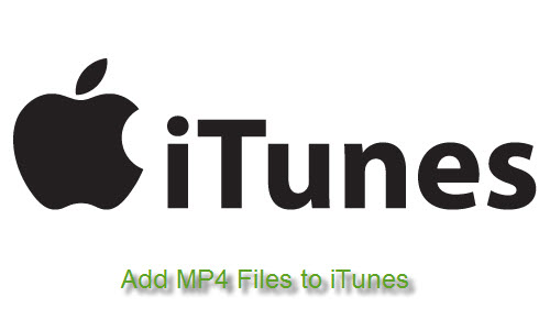 Add MP4 to iTunes
