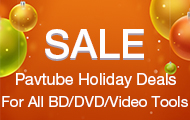 Pavtube Thanksgiving & Black Friday & Cyber Monday Lowest Promotion