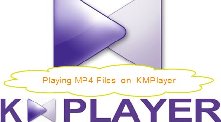 mp4-to-kmplayer